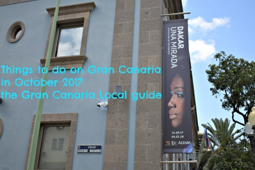 Things to do on Gran Canaria in October 2017 include a Casa Africa exhibition