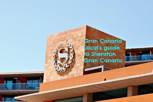 Sheraton Gran Canaria uncovered